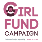 100% Girls to School Project and the 2020 Girls Fund Campaign